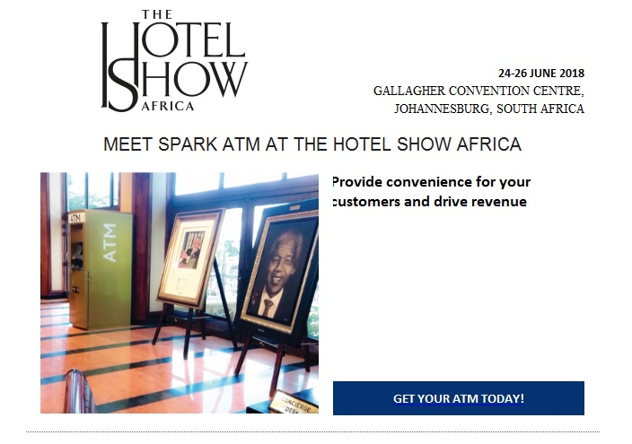 Meet Spark ATM at The Hotel Show Africa at stand P73 - Page 46 of
